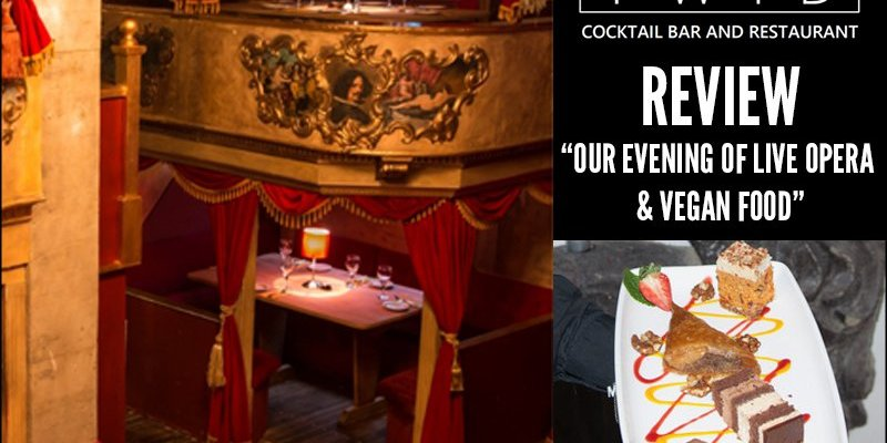 TWID - Our evening of live opera and vegan food