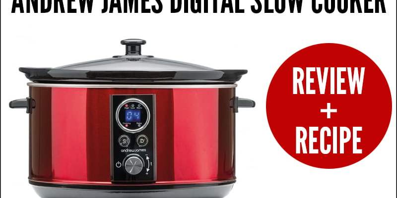 Andrew James Digital Slow Cooker Review