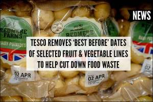 Tesco to remove 'best before' dates of selected fruit and vegetable lines to help cut down on food waste
