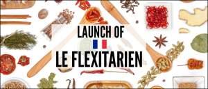 Launch of Le Flexitarien