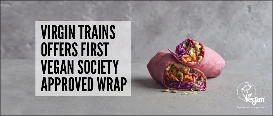 Virgin Trains Offers First Vegan Society Approved Wrap v6