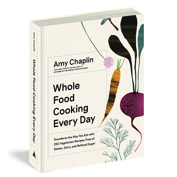 """""""Extracted from Whole Food Cooking Every Day by Amy Chaplin (Artisan Books). Copyright © 2019. Photographs by Anson Smart."""""""