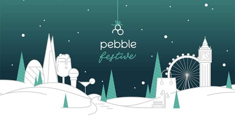 Pebble Festive 2019