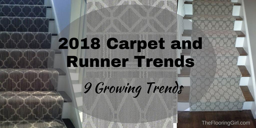 2018 Carpet Runner and Area Rug Trends  The Flooring Girl
