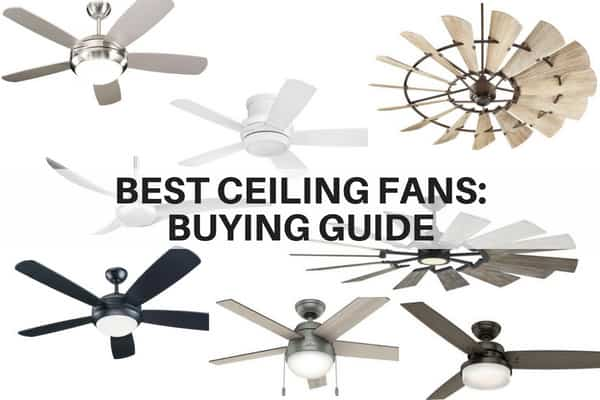 Best Ceiling Fans for 2018