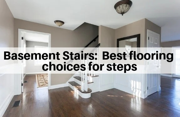 Basement Stairs Best Flooring Choices For Steps The Flooring Girl | No Carpet On Stairs | Stair Case | Wood | Non Slip | Prefinished Stair | Hardwood