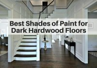 Best shades of paint for dark hardwood floors | The ...