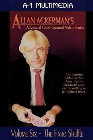 Allan Ackerman Card Control Volume 6 The Faro Shuffle DVD