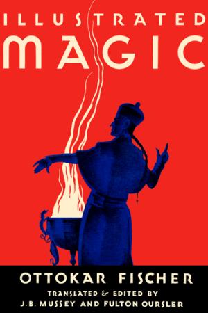 Ottokar Fischer Illustrated Magic 1931 The Wonder Book of Magic Das Wunderbuch Der Zauberkunst
