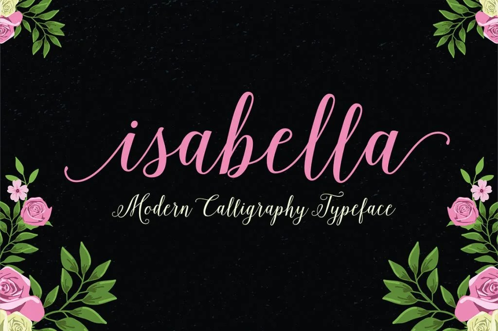 Isabella Script Is Handwritten Stylish Copperplate Calligraphy Fonts Combines From To Contemporary Typeface With A Dancing Baseline