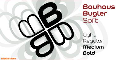 Bauhaus Bugler Soft [4 Fonts]