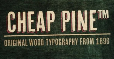 Cheap Pine [3 Fonts]