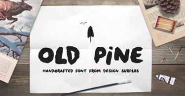 Old Pine [2 Fonts]