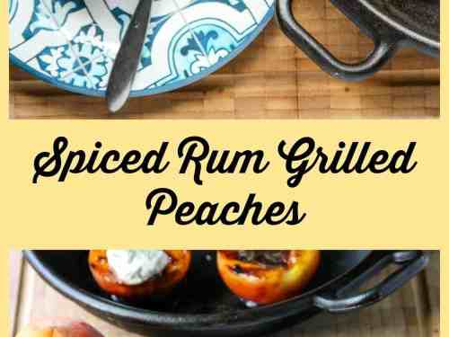 Spiced rum grilled peaches grilled peaches recipe the food blog forumfinder Images