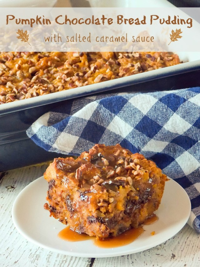 Pumpkin Chocolate Bread Pudding with Salted Caramel Sauce