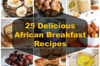 25 Delicious African Breakfast Recipes