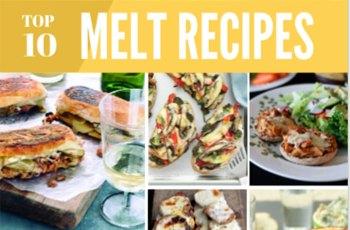 Top 10 Best Melts Recipe Ideas