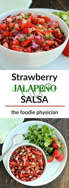 #thefoodiephysician #salsa #strawberry #jalapeño