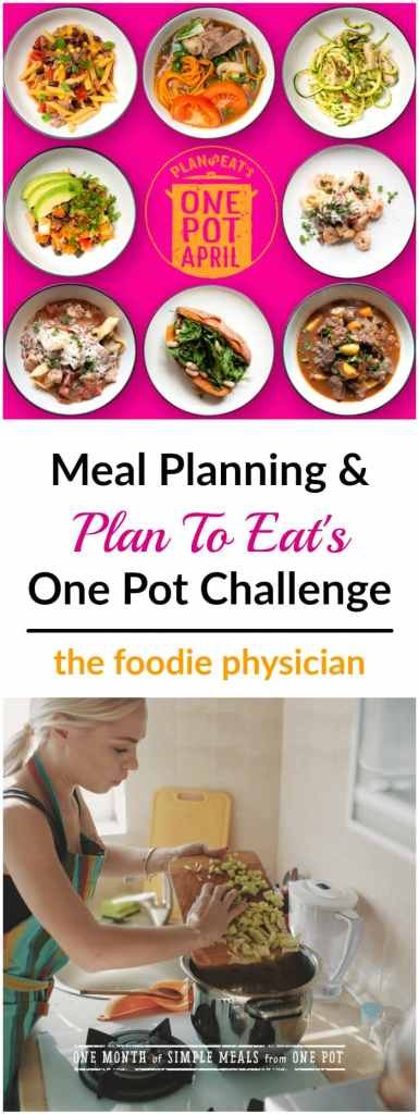 Meal Planning: Plan to Eat One Pot Challenge | @foodiephysician