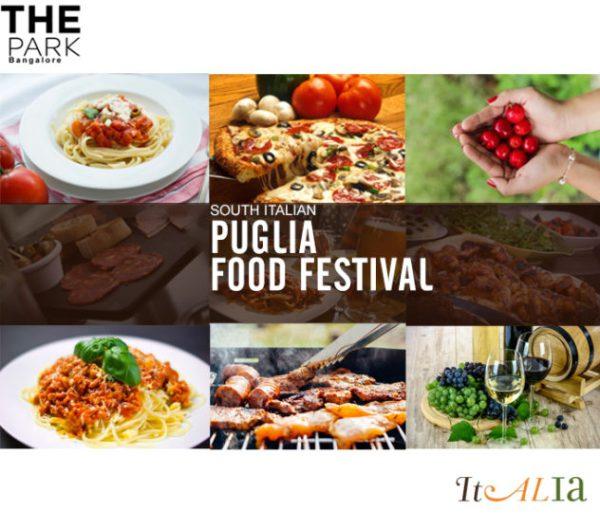 Puglia Italian Food fest at Park Bangalore The Foodie Tales