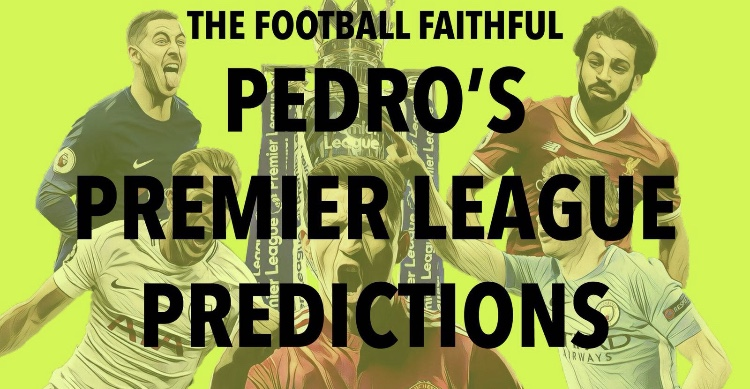 Pedro's Premier League Predictions