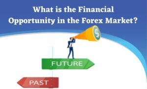 What-is-the-Financial-Opportunity-in-the-Forex-Market
