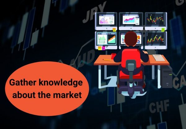 Gather knowledge about the market