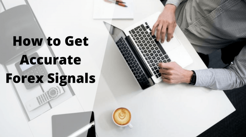 How to Get Accurate Forex Signals