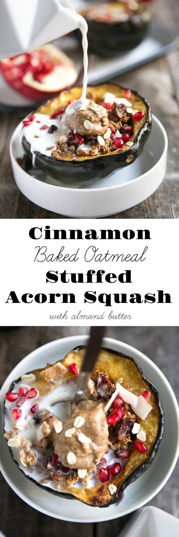 Sweet Cinnamon Baked Oatmeal Stuffed Acorn Squash with Almond Butter via @theforkedspoon #breakfast #glutenfree #acornsquash #almondbutter
