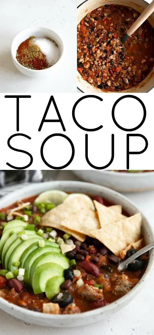 Taco Soup Recipe (How to Make Taco Soup) #tacos #tacosoup #souprecipe #groundbeef #groundturkey #easysouprecipe