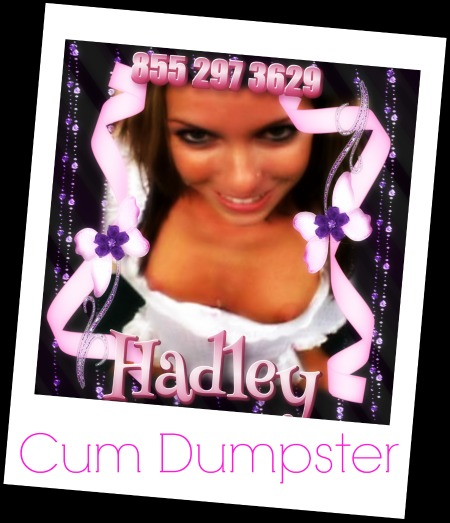 Cum Dumpster Hadley