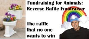 Fundraising for Animals: Reverse Raffle Fundraiser