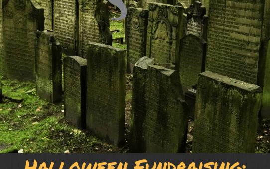 Halloween Fundraising: Cemetery Walk Fundraiser