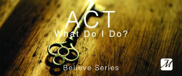 Believe - Act
