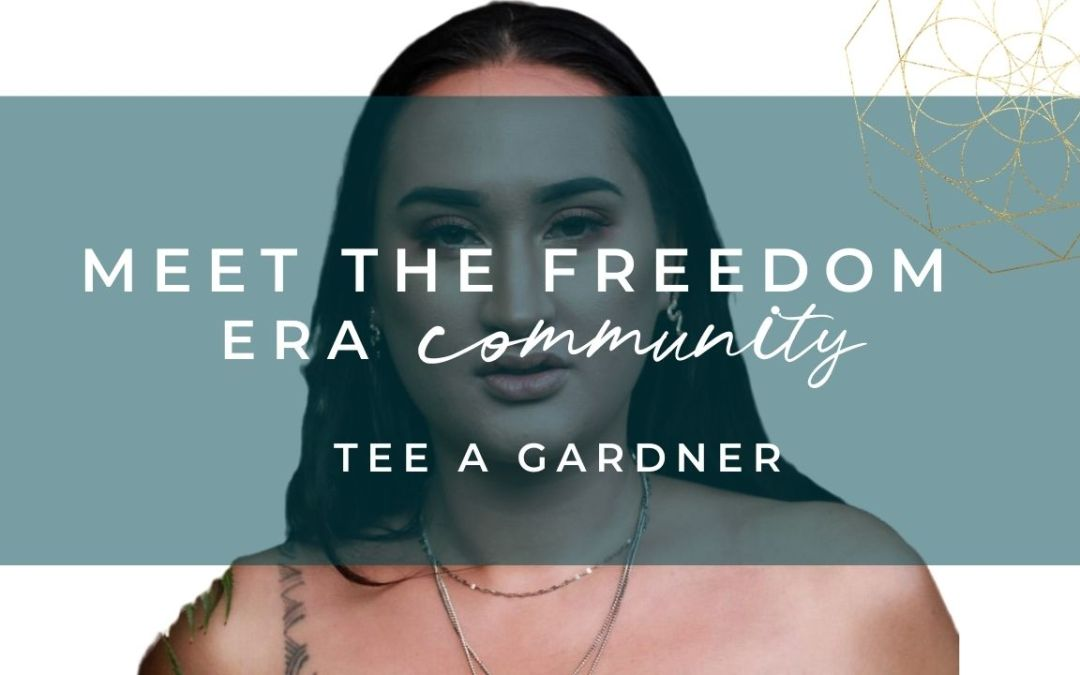 Meet The Freedom Era Community : Tee A Gardner
