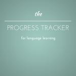 5 Reasons Why You Should Use a Language Progress Tracker