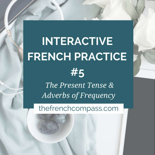 Interactive French Practice #5