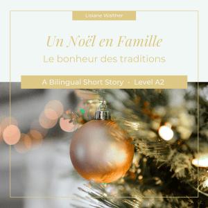 Un Noël En Famille Audiobook Cover, French Audiobook, Bilingual Audiobook