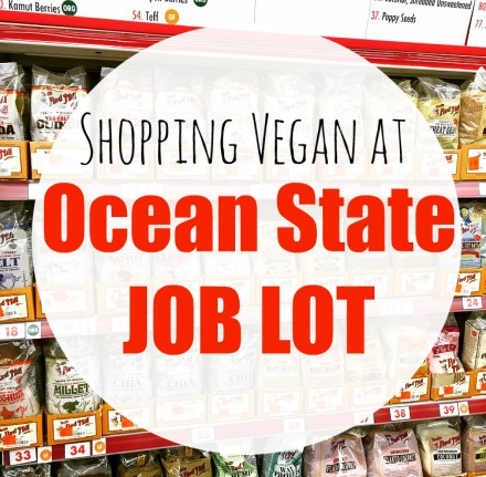 Vegan at Ocean State Job Lot
