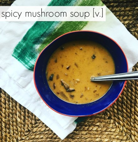 Vegan Spicy Mushroom Soup Recipe
