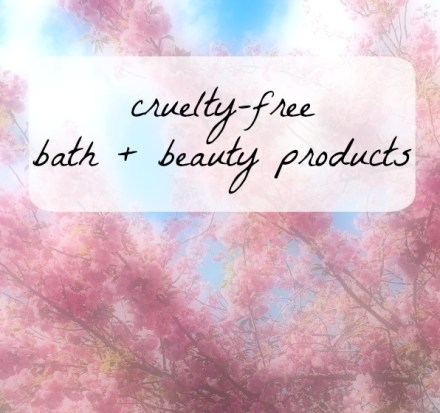 cruelty-free bath + beauty products