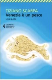 Venezia è un pesce libro di Tiziano Scarpa