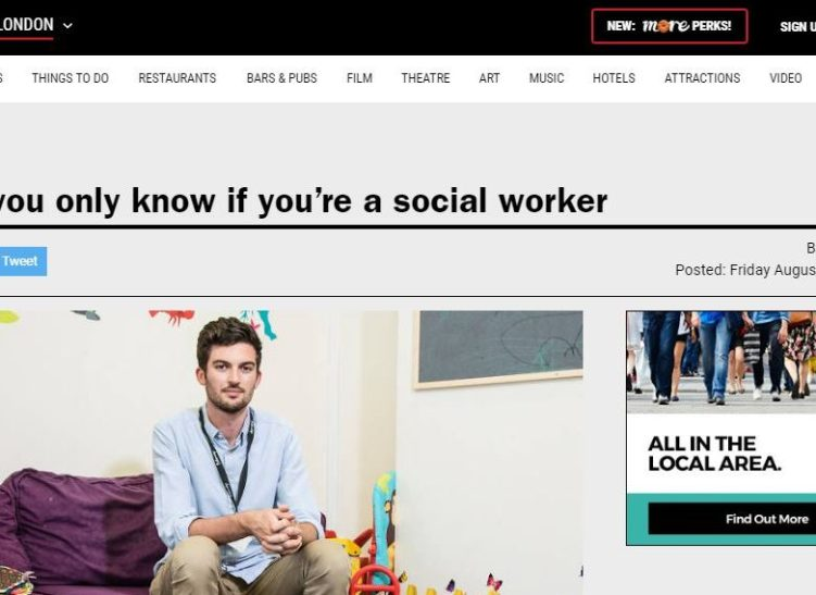 Time Out London - Things you only know if you're a social worker   Frontline