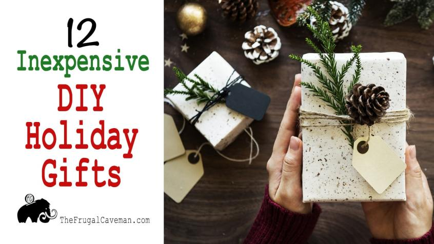 12 Inexpensive DIY Holiday Gifts