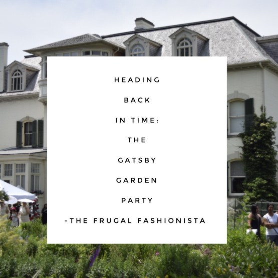 The Frugal Fashionista: Heading Back in Time - The Gatsby Garden Party