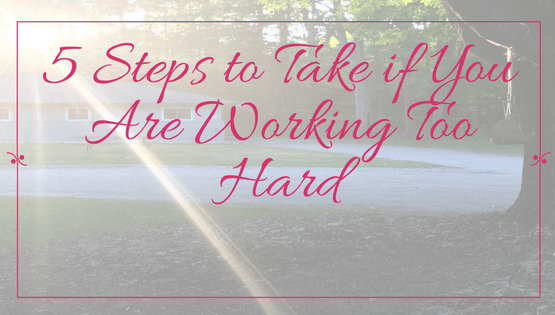 The Frugal Fashionista: 5 Steps to Take if You Are Working Too Hard