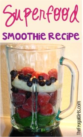 Superfood Smoothie Recipe at TheFrugalGirls.com