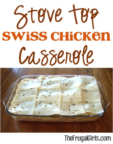 Stove Top Swis Chicken Casserole Recipe from TheFrugalGirls.com