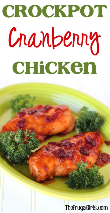 Crockpot Cranberry Chicken Recipe - from TheFrugalGirls.com