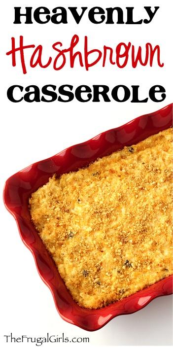 Hashbrown Casserole Recipe from TheFrugalGirls.com